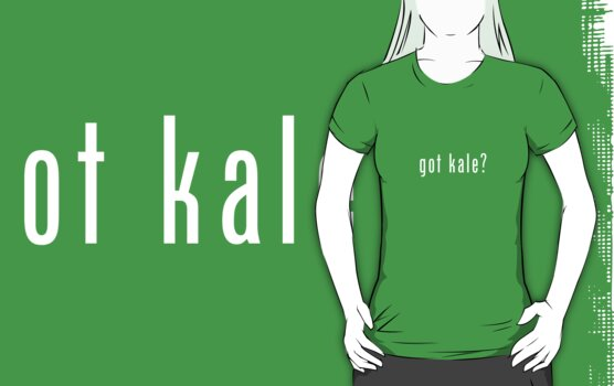 got kale? (white font) by johnnabrynn