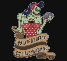 You have my heart by Psychobilly-Tee