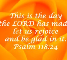 Rejoice And Be Glad - Orange Rose  Sticker