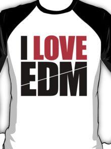 I Love EDM (Electronic Dance Music)  [black] T-Shirt