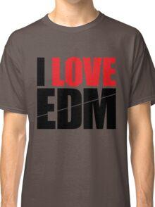 I Love EDM (Electronic Dance Music)  [black] Classic T-Shirt