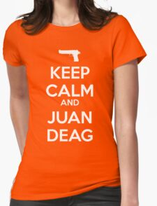 CSGO - Keep Calm And Juan Deag Womens Fitted T-Shirt