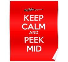 CSGO - Keep Calm And Peek Mid Poster