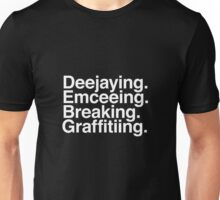 The Four Elements of Hip Hop Unisex T-Shirt