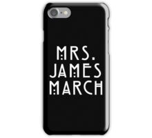 Mrs. James March iPhone Case/Skin