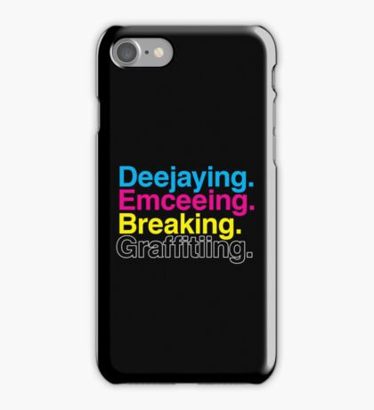 The Four Elements of Hip Hop iPhone Case/Skin