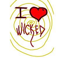 i love wicked  Photographic Print