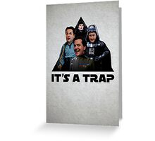 ConDem Wars - It's a Trap Greeting Card