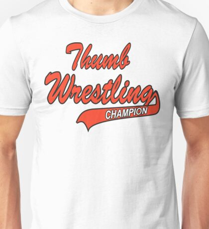 Thumb Wrestling Champion Unisex T-Shirt