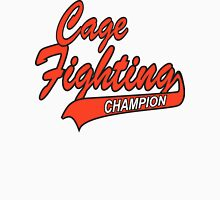 Cage Fighting Champion Unisex T-Shirt