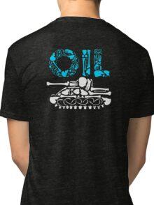 OIL  Tri-blend T-Shirt