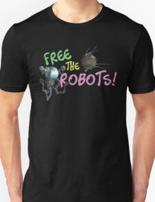 Free the Robots! T-Shirt