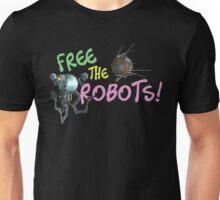 Free the Robots! Unisex T-Shirt