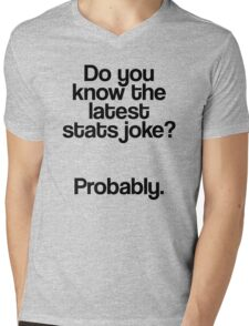 Stats joke? - Probably Mens V-Neck T-Shirt