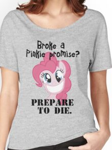 Never brake a pinkie promise... Women's Relaxed Fit T-Shirt