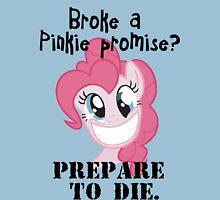 Never brake a pinkie promise... Unisex T-Shirt