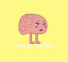 Make Up Your Mind by iiincomiing