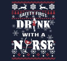 Safety First Drink With Nurse by ziver