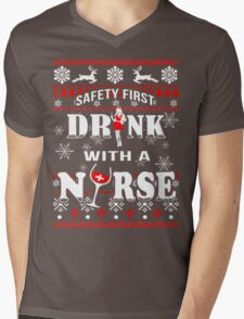 Safety First Drink With Nurse Mens V-Neck T-Shirt