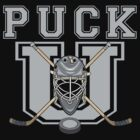 Hockey &quot;PUCK U&quot; by SportsT-Shirts