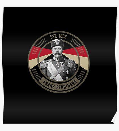 The Archduke Franz Ferdinand Poster