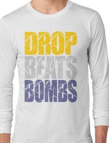 Drop Beats Not Bombs (Special Edition) Long Sleeve T-Shirt