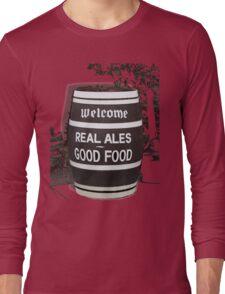beer barrel real ales good food slogan Long Sleeve T-Shirt