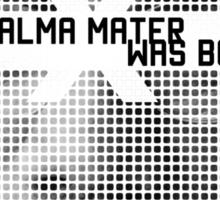 """""""Alma Mater"""" Malcolm X {On Black} Sticker"""