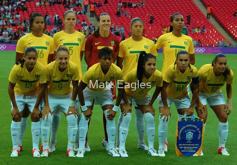 Brazil Womens Olympic Football Team by Matt Eagles