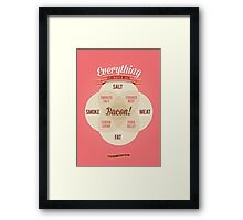 Everything is better with Bacon Framed Print