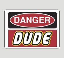 Danger Dude Sign by Chillee Wilson, Customize My Minifig by ChilleeW