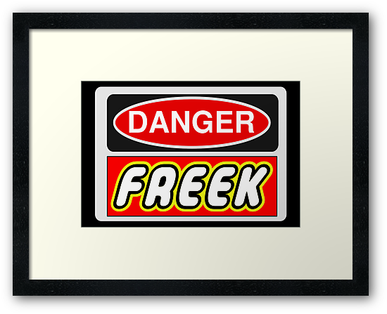 Danger Freek Sign by Chillee Wilson, Customize My Minifig by ChilleeW