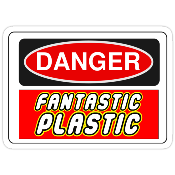 Danger Fantastic Plastic Sign by Chillee Wilson, Customize My Minifig by ChilleeW
