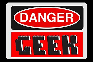 Danger Geek Sign by Chillee Wilson, Customize My Minifig by ChilleeW