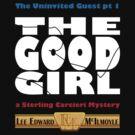 The Good Girl - dark tees by Lee Edward McIlmoyle