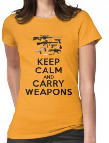 Keep calm and carry weapons Womens Fitted T-Shirt