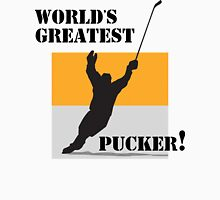 "Hockey ""World's Greatest Pucker!"" Unisex T-Shirt"