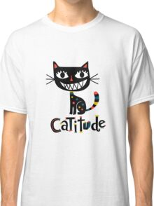 Catitude Classic T-Shirt