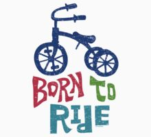 Born To Ride by Andi Bird