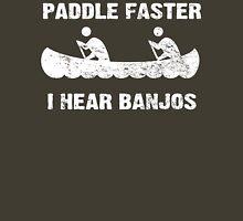 Paddle Faster I Hear Banjos - Vintage Dark Shirt Unisex T-Shirt