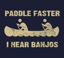 Paddle Faster I Hear Banjos - Vintage Dark Shirt  by colorhouse