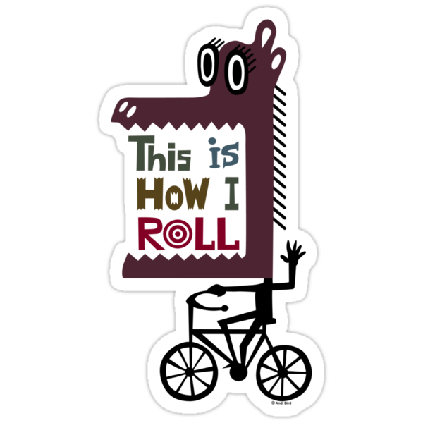 This is How I Roll by Andi Bird