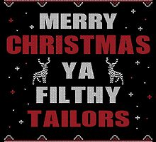 Merry Christmas Ya Filthy Tailors Ugly Christmas Costume. by aestheticarts