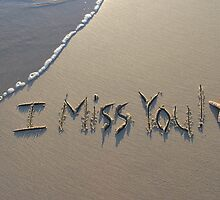 "I Miss You! by Lenora ""Slinky"" Regan"