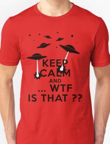 Keep calm and carry ... WTF is that ? T-Shirt