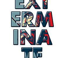 Exterminate by Official Fantique