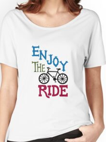 Enjoy the Ride - light Women's Relaxed Fit T-Shirt