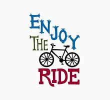 Enjoy the Ride - light Unisex T-Shirt