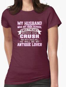 My Husband Was My High School Sweetheart T-Shirt