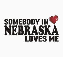Somebody In Nebraska Loves Me Kids Clothes